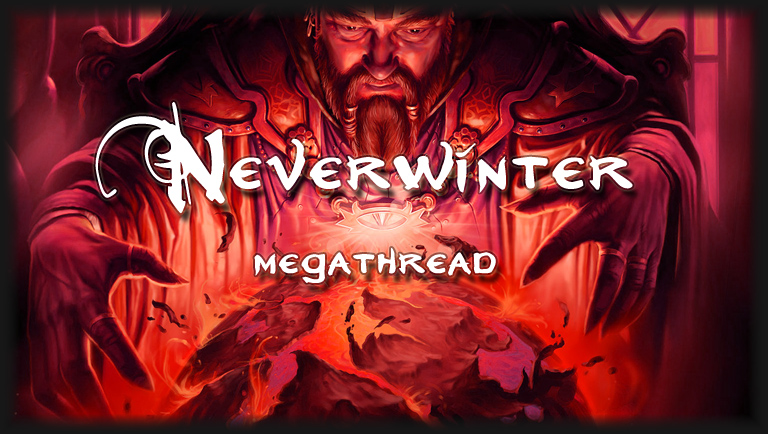 The Neverwinter Nights Megathread - Still stuck in the Orc